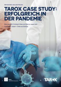 TAROX CASE STUDY: Erfolgreich in der Pandemie